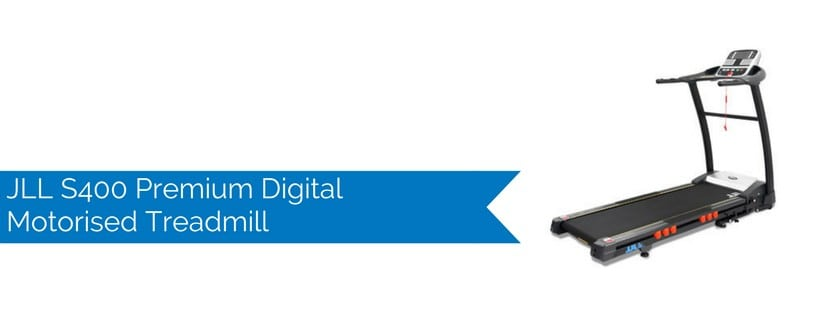 JLL S400 Premium Digital Motorised Treadmill