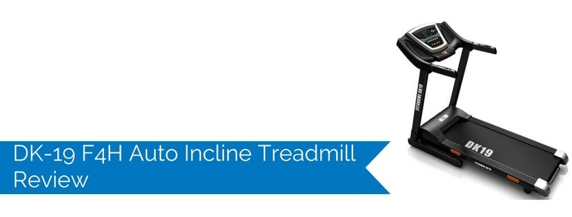 DK-19 F4H Auto Incline Treadmill Review