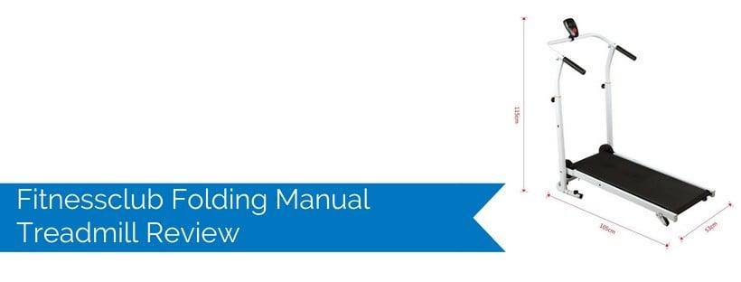 Fitnessclub Folding Manual Treadmill Review