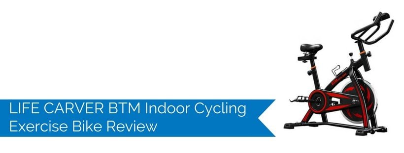 LIFE CARVER BTM Indoor Cycling Exercise Bike Review