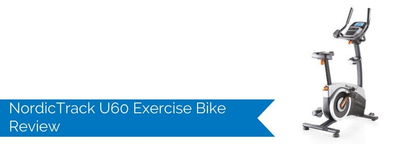 NordicTrack U60 Exercise Bike Review